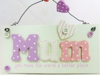 MUM YOU MAKE THE WORLD A BETTER PLACE 3D WOODEN HANGING SIGN GIFT BUTTONS BOXED